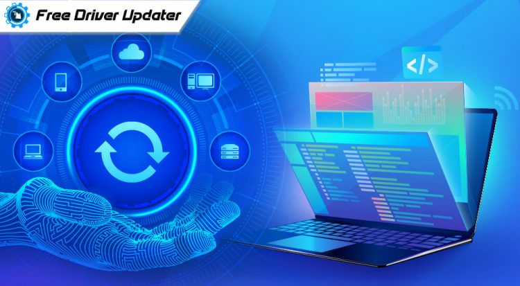 Completely Best Free Driver Updater Software for Windows 10, 8, 7