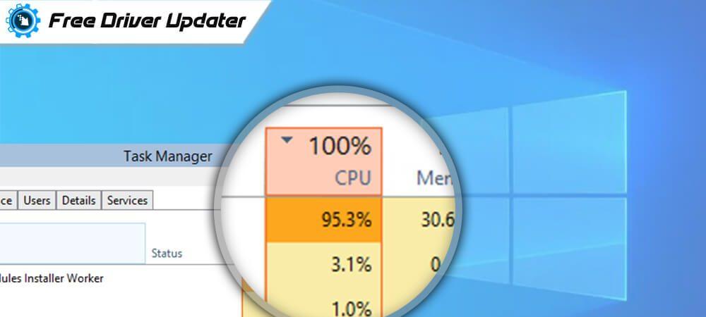 Fix: Windows Modules Installer Worker High CPU in Windows 10