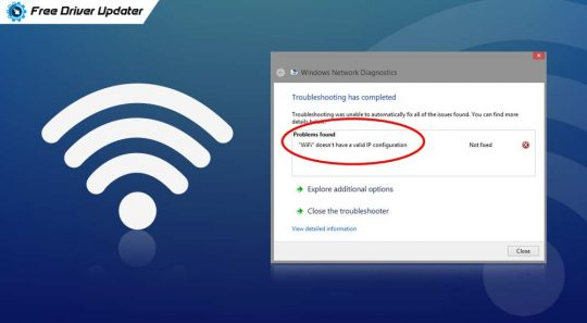 Fix: Wi-Fi doesn't have valid IP configuration problem [Solved]