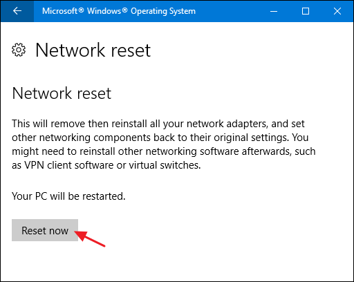 Choose the Network reset option to fix network connection issues