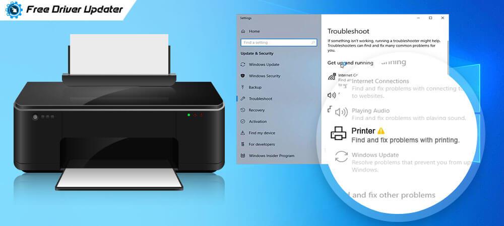 Fix Printer Not Responding Error on Windows 10,8,7 {Perfect Solution}