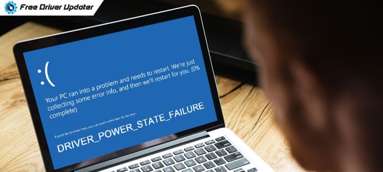 Driver Power State Failure on Windows 10 | Solved