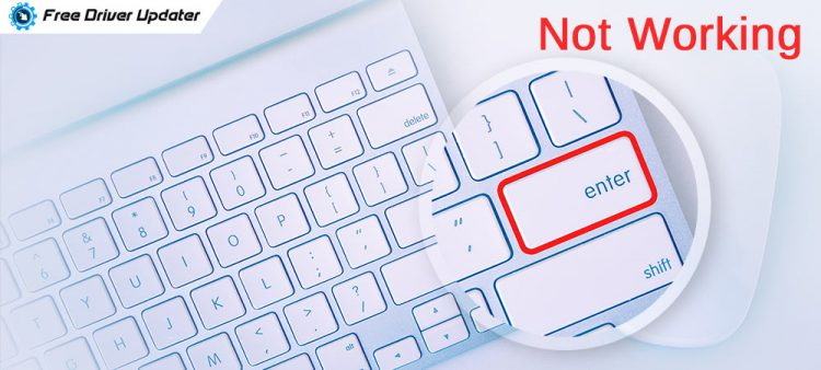 Enter Key Not Working on Windows [Fixed]