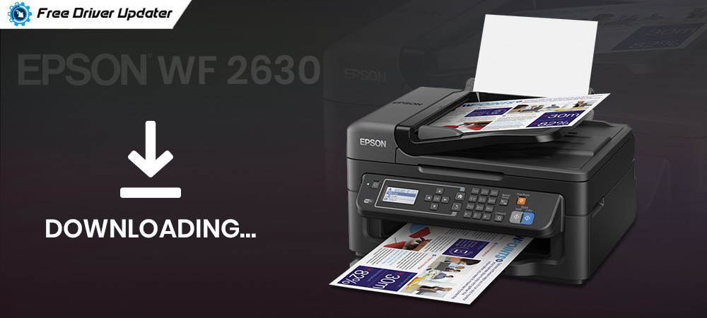 Epson WF 2630 Driver Download, Install and Update for Windows 7,8.1,10