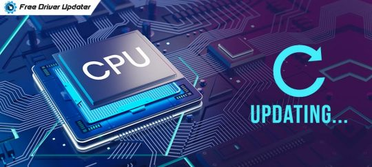 How to Download and Update CPU Drivers in Windows 10: Easy Guide