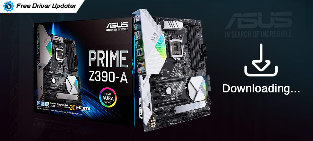Download, Install and Update ASUS Motherboard Drivers on Windows
