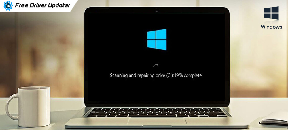Fix Scanning and Repairing Drive Stuck Issue on Windows 10