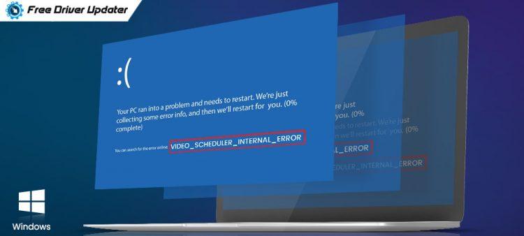[Fixed]-Video-Scheduler-Internal-Error-on-Windows-10
