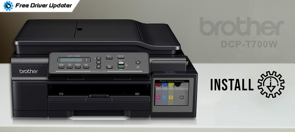 Download, Install and Update Drivers for Brother DCP-T700W