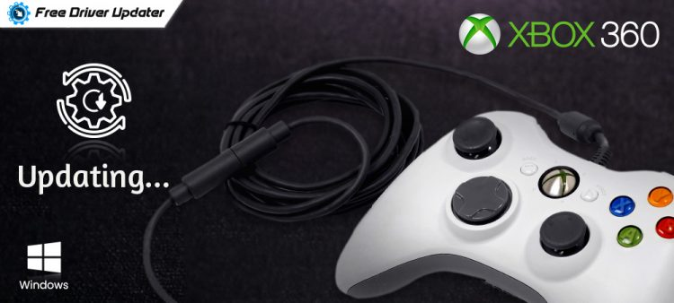 Xbox 360 Controller Driver Download and Update for Windows 10