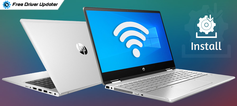 HP WiFi Driver Download, Install & Update For Windows 10, 8, 7