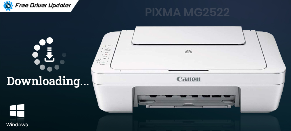 Canon Pixma MG2522 Driver Download, Install, and Update on Windows 10