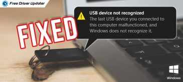 USB Device Not Recognized on Windows 10 [Fixed]