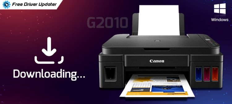 Canon G2010 Printer Driver Download, Install and Update for Windows 10, 8, 7