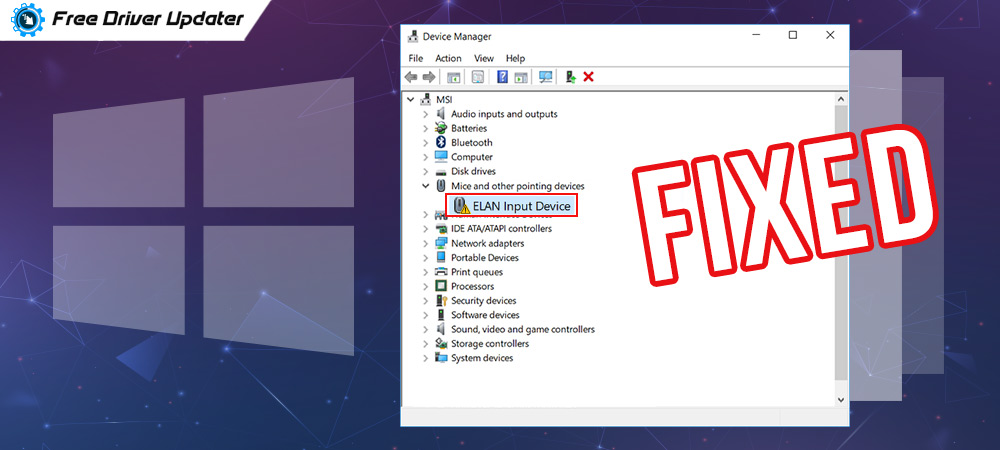 Fix Elan Touchpad Driver Download, Install and Update Issue on Windows