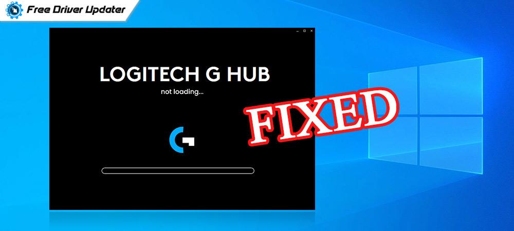 Logitech G HUB Not Loading on Windows 10, 8, 7 [FIXED]