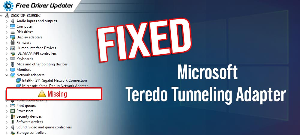 Microsoft Teredo Tunneling Adapter missing {FIXED}