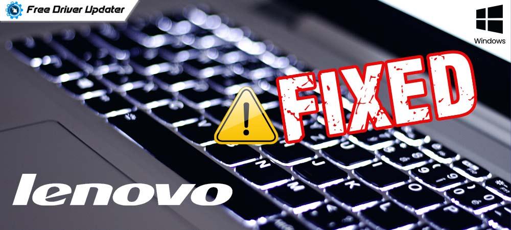 Lenovo Keyboard Backlight Not Working on Windows PC {FIXED}