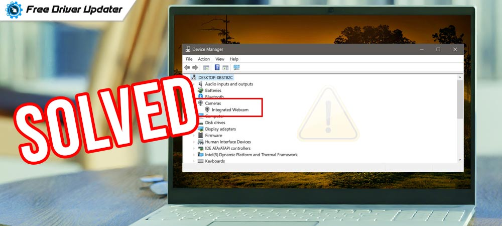 How to Fix Camera Missing in Device Manager {SOLVED}
